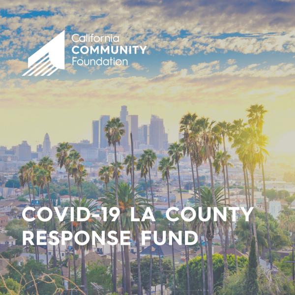 California Community Foundation – COVID-19 LA County Response Fund