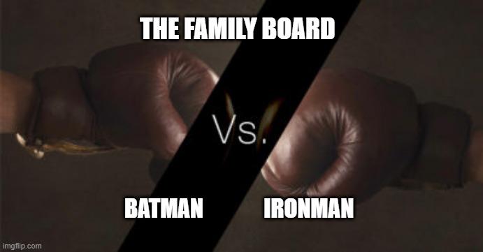 Who's Your Board Member — Batman vs. Ironman